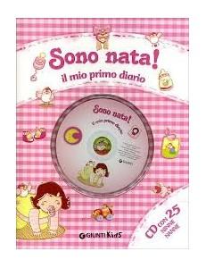 SONO NATA IL MIO PRIMO DIARIO CON CD